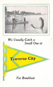 Traverse City MI Usually Catch A Small One For Breakfast~Exaggerated Fish c1915