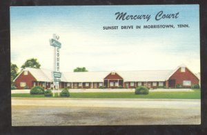 MORRISTOWN TENNESSEE MERCURY COURT LINEN VINTAGE ADVERTISING POSTCARD