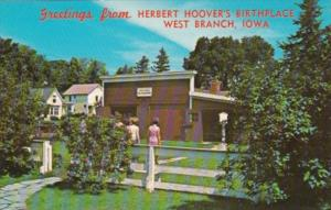 Greetings From Herbert Hoover's Birthplace West Branch Iowa Showing Jesse Hoo...