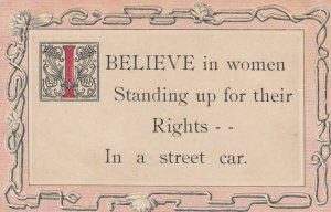 I believe in women standing up for their rights.....In a street Car , TAMPICO...