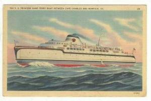 S.S.  PRINCESS ANNE  Ferry Boat, Cape Charles to Norfolk, Virginia, 30-40s