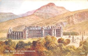 Scotland, UK Old Vintage Antique Post Card The Palace of Holyroodhouse Edinbu...