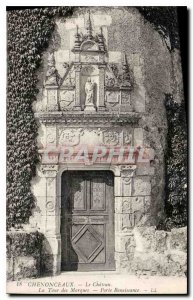 Old Postcard Chenonceaux Chateau La Tour des Marques Renaissance door