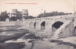 VALENCIA , Spain , 00-10s ; Puente y Torres de Serranos