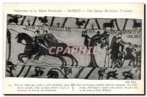 Tapissserie Queen Mathilde Bayeux Old Postcard Guy does s & # 39etant has not...