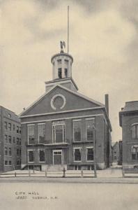 NASHUA , New Hampshire , 1900-10s ; City Hall