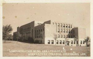 RP: JONESBORO , Arkansas , 1930-40s ; State Ag College , Admin Bldg