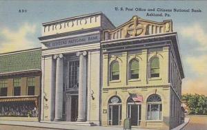 Pennsylvania Ashland U S Post Office And Citizens National Bank