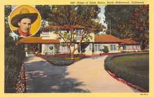 Movie Star, Actor Home Post Card Home of Gene Autry North Hollywood, CA USA U...