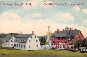 Old Vintage Shaker Post Card Old  Church Built 1794, Central Dwelling Built 1...