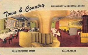 Dallas Texas~Town & Country Restaurant & Cocktail Lounge~1952 Linen Postcard