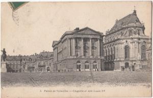 France, Palais de Versailles, Chapelle et Aile Louis XV, 1918 used Postcard