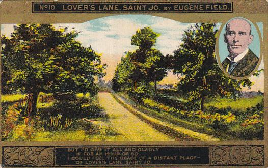 Eugene Field Lover's Lane St Jo Card No 10