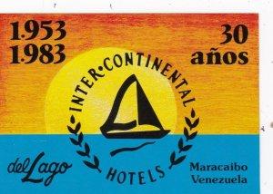 Venezuela Maracaibo InterContinental Hotel Del Lago Vintage Luggage Label sk2054