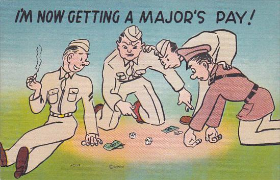 I'm not getting a Major's Pay!, Privates gambling, 30-40s