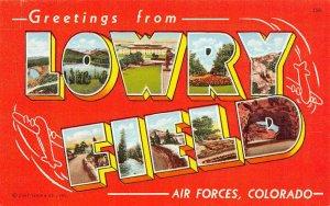 LP25 Large Letters Lowry Field  Colorado Vintage Postcard Military