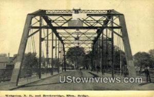 Wahpeton,ND, Bridge Breckenridge MN Writing On Back