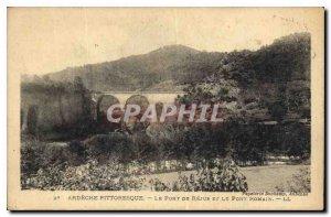Old Postcard Ardeche Picturesque Rejus The Bridge and the Roman Bridge