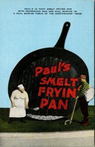 Escanaba MI~Paul's Smelt Fryin' Pan~Sourdough Sam~Paul Bunyan 12 Foot Pan~1940s
