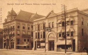 Logansport Indiana Barnett Hotel and Theatre Nelson Vintage Postcard JJ649082