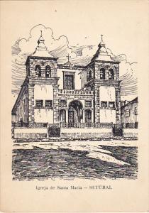 Portugal Setubal Igreja de Santa Maria