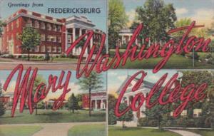 Virginia Fredericksburg Greetings From Mary Washington College Curteich