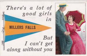 Massachusetts Millers Falls There's A Lot Of Good Girls Pennant Series