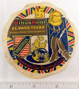 1920's-30's Hilton Hotel, El Paso, TX Early Swastika Luggage Label Vintage E5