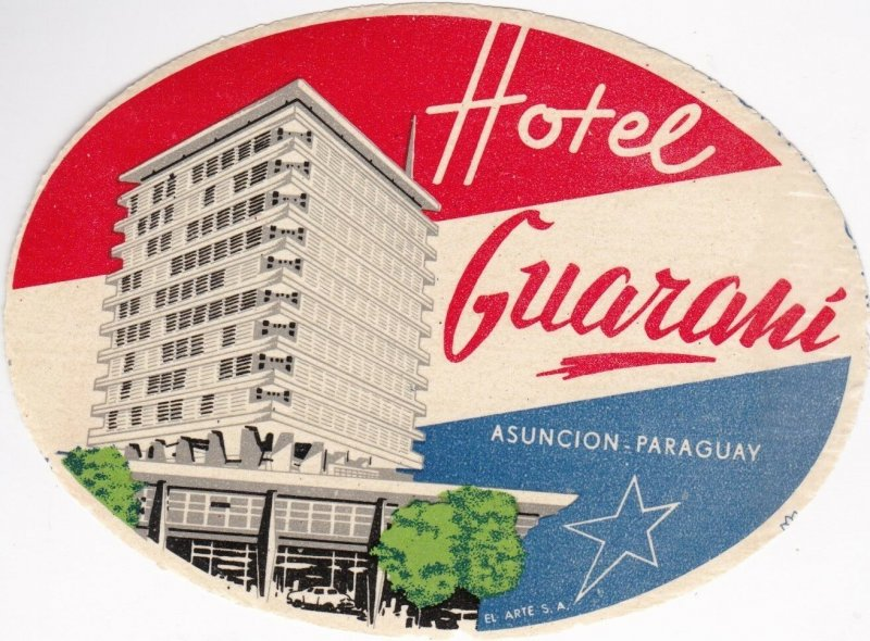 Paraguay Ascunsion Hotel Guarani Vintage Luggage Label sk1558