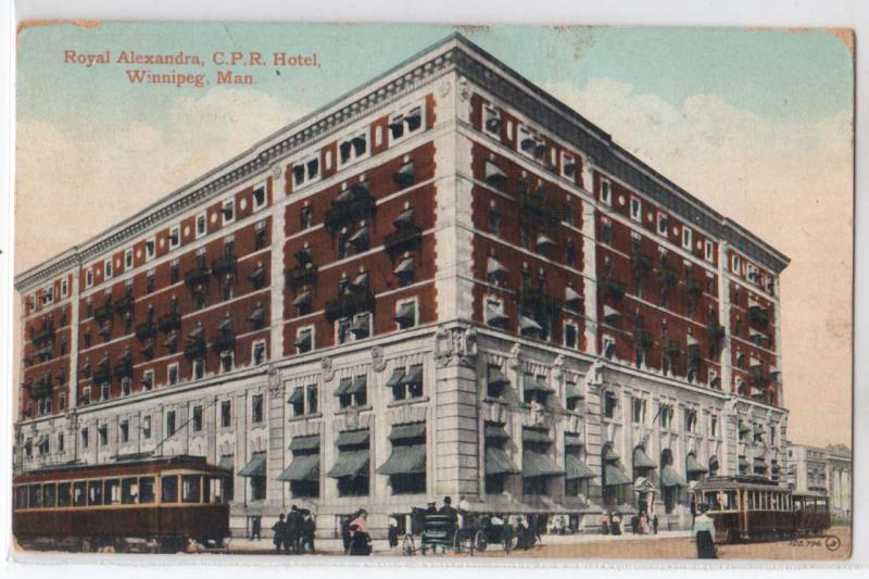 Royal Alexandra C.P.R. Hotel, Winnipeg Man