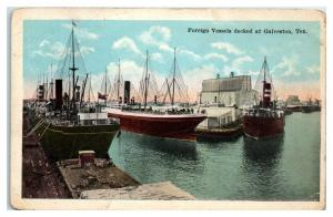Foreign Vessels Docked at Galveston, TX Postcard *5F6
