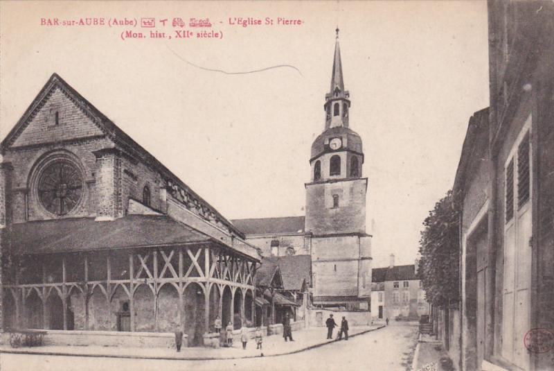 BAR-SUR-AUBE , France , 00-10s ; L'eglise St Pierre