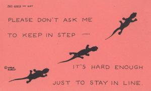 Please Dont Ask Me To Stay In Line Keep In Step Comic Reptile Motto Postcard