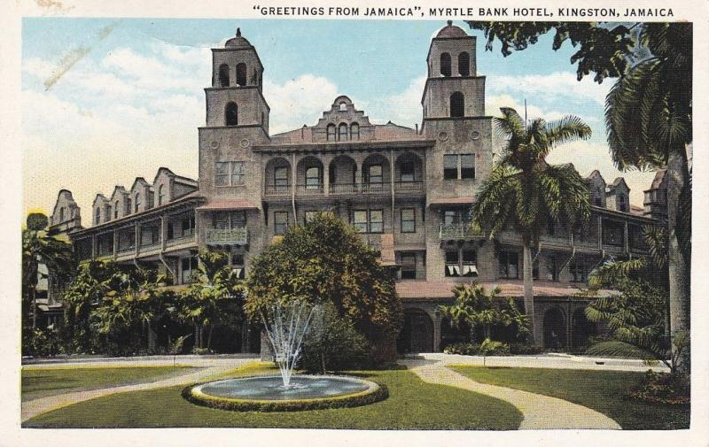 KINGSTON, Jamaica, 1910-20s; Greetings From Jamaica, Myrtle Bank Hotel