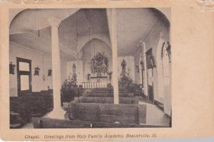 BEAVERVILLE , Illinois, 1900-1910s ; Chapel, Holy Family Academy