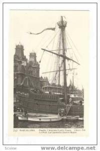 RP Barcelona,Spain,Sailship  Santa Maria ,30-40s