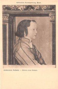Artist Post Card Bildnix eines Knaben - Ambrosius Holbein Oeffent...