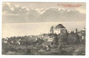 Clarens, Swizterland, 00-10s : Chateau du Chatelard et les Alpes de Savoie
