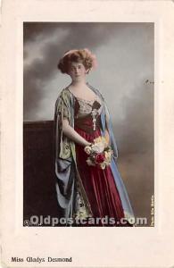 Miss Gladys Desmond Theater Actor / Actress 1913