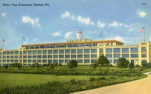 PA - Easton. Dixie Cup Company