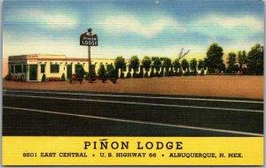 Albuquerque NM ROUTE 66 Postcard PINON LODGE Highway 66 Roadside Linen 1950s