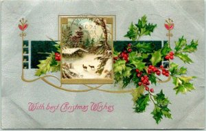 CHRISTMAS Greetings Postcard Winter Scene / Holly With Best Wishes 1909 Cancel