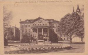 Kentucky Nazareth Administration Building Nazareth Junior College