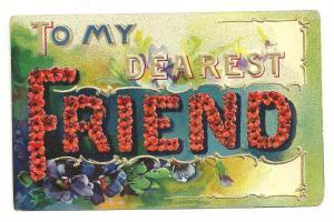 To my dearest Friend, Embossed