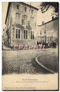 Old Postcard Toul Hotel Sub Prefecture Place de la Republique