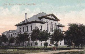 PORTAGE LA PRAIRIE , Manitoba, Canada , 1910s ; Court House: Ver-2