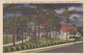 Howard Chapel & Kinsey Hall at Night, Atlantic Christian College, Wilson, Nor...