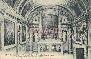Old Postcard Dauphine Convent of the Grande Chartreuse La Chapelle Saint Louis