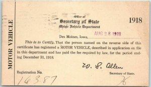 1918 IOWA Postcard MOTOR VEHICLE Car Registration Card w/ Des Moines Cancel