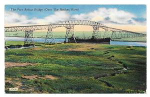 Port Arthur Bridge Over Neches River Vintage Postcard